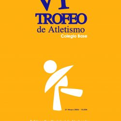 CARTEL TROFEO ATLETISMO COLEGIO BASE